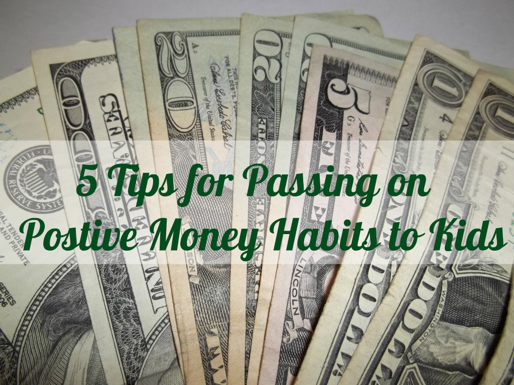 5 tips for passing on postive money habits to kids